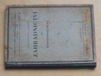 Hradilová, Kynčl - Zahradnictví pro hospodářské školy (1938)