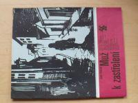 Karavana 78 - Štorkán - Muž k zastřelení (1974)