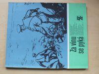 Karavana 85 - Za vinu se pyká (1975)