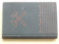 Karel Čapek - První parta (1937)