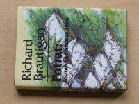 Richard Brautigan - Potrat: historická romance 1966 (1993)