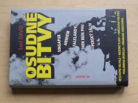 Saul David - Osudné bitvy - Singapur, Arnhem, Falklandy... (1999)