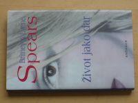 Spears - Život jako dar (2002)