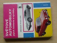 Štilec a kol. - Světové automobilky - jejich historie a výrobky (1975)