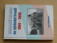 Šumichrast - Slovenské letectvo na východní frontě 1941-1943 (2006)