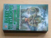 Turtledove - Zvrácení rovnováhy (2000)