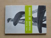 Želivan - Teilhard de Chardin (1968)