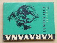Karavana - Durian - Lumber Jack (1966)