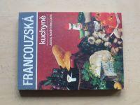 Martinicová - Francouzská kuchyně (1981)