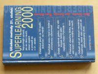 Učební metody 21. století - Superlearning 2000 (2000)