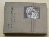 Vaněk - Moderní vazačství květin. (1928)