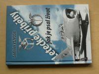 Vejvoda - Letecké příběhy jak je psal život (2010)