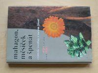 Větvička, Václav - Mahagon, měsíček a špenát - Exotické rostliny v našem životě (2009)