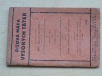 Všetečka - Píšova mapa Vysokých Tater (1926) Vysoké Tatry, česky