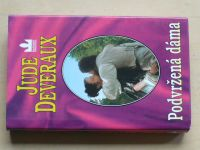 Deveraux - Podvržená dáma (1998)