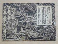 Lidské tělo jako tovární závod (1931-32)