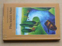 Mahlerová-Šustková - Přes kočičí hřbet (2009)