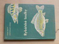 Nový, Hísek - Rybářské toulky (1965)