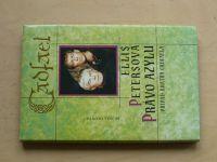 Petersová - Cadfael - Právo azylu (1997)