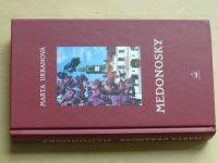 Urbanová - Medonosky (2008)