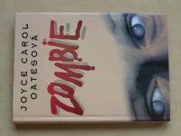 Oatesová - Zombie (1996)