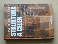 Sériot - Struktura a celek - Intelektuální počátky strukturalismu ve střední a východní Evropě
