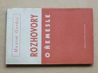 Gorkij - Rozhovory o řemesle (1949)