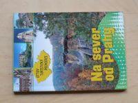 Na sever od Prahy - Ottův turistický průvodce (2009)