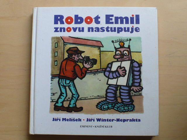 Melíšek, Neprakta - Robot Emil znovu nastupuje ((1997)