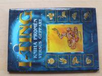 Gepp - I-ťing - Kniha proměn (2004)