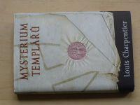 Louis Charpentier - Mysterium templářů (2006)