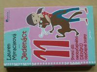Myracleová - Jedenáct - První díl neobyčejného deníku obyčejné holky (2012)
