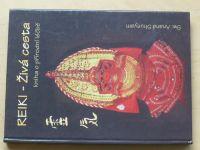 Shunyam - REIKI - Živá cesta - Kniha o přírodní léčbě (2001)