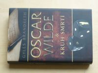 Brandreth - Oscar Wilde a Kruh smrti (2012)