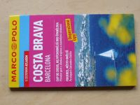 Costa Brava, Barecelona, Cap de Creus, Figueres - Marco Polo 2010
