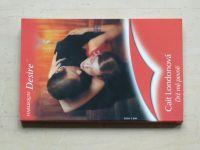 Desire, č.660: Londonová - Drž mě pevně (2005)