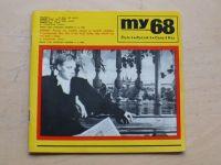 My 68 5 (1968) ročník V.