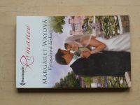 Romance, č.939: Wayová - Vytoužená láska (2011)