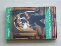 Sladký život Duo, č.96: Kendricková - V Blackwoodském sídle, Williamsová - Miliardář na ženění (2013