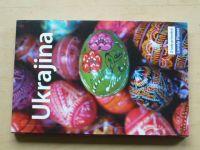 Ukrajina (2009) Průvodce Lonely Planet, česky