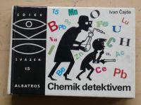 Čajda - OKO 15 - Chemik detektivem (1982)