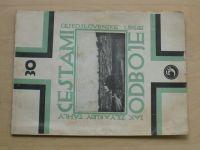Zeman - Cestami odboje - Jak žily a kudy táhly československé legie - díl III. (1927) čísla 30-40