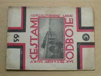 Zeman - Cestami odboje - Jak žily a kudy táhly čs. legie - díl V. (nejspíše rok 1928-29) čísla 59-62