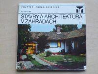 Dvořák - Stavby a architektura v zahradách (1977)