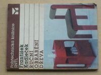 Kadleček - Ruční obrábění dřeva (1989)