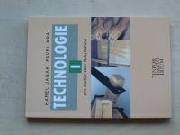 Janák, Král - Technologie I. pro studijní obor Nábytkářství (2003)