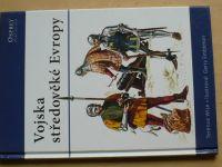 Wise, Embleton - Vojska středověké Evropy (2007) Osprey