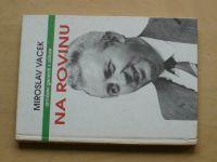 Miroslav Vacek - Na rovinu (1994)