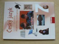Český jazyk - Učebnice pro základní školy a víceletá gymnázia 7 (2004)