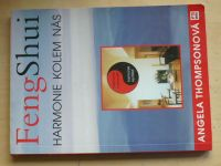 Thompsonová - Feng Shui - Harmonie kolem nás (1996)